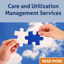 Care and Utilization Management Services